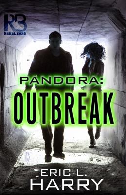 Pandora: Outbreak - Eric L Harry book