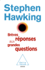 Brèves réponses aux grandes questions - Stephen Hawking