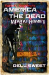 Earths Survivors America The Dead War At Home 1