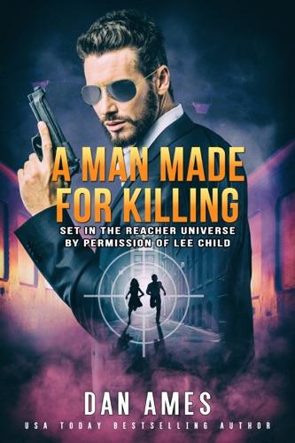 Dan Ames - A Man Made for Killing