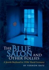 The Blue Salon And Other Follies