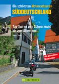 Die schönsten Motorradtouren Süddeutschland
