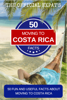Norm Schriever - 50 Facts About Moving to Costa Rica artwork