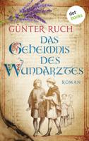 Günter Ruch - Das Geheimnis des Wundarztes artwork