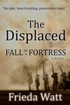 The Displaced Fall Of A Fortress