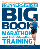 The Runner's World Big Book of Marathon and Half-Marathon Training