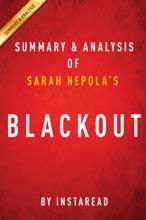 Blackout By Sarah Hepola  Summary & Analysis