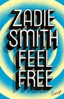 Zadie Smith - Feel Free artwork
