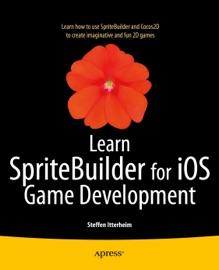 Learn SpriteBuilder for iOS Game Development - Steffen Itterheim