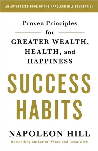 Napoleon Hill - Success Habits