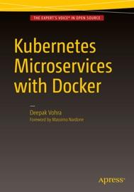 Kubernetes Microservices with Docker - Deepak Vohra