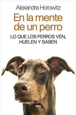 Alexandra Horowitz - En la mente de un perro libro