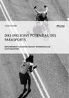 Das Inklusive Potenzial Des Parasports Empowerment Von Menschen Mit Behinderung Im Leistungssport