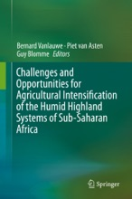 Challenges And Opportunities For Agricultural Intensification Of The Humid Highland Systems Of Sub-Saharan Africa