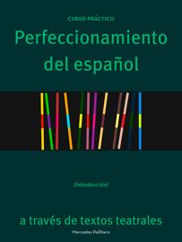 Perfeccionamiento del español a través de texos teatrales