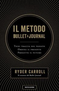 Il metodo Bullet Journal Libro Cover