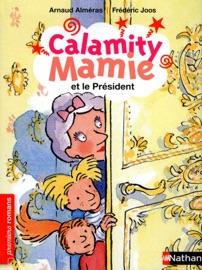 Calamity Mamie Et Le Pr Sident