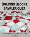 Building Blocks Sampler Quilt