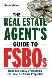 THE REAL ESTATE AGENTS GUIDE TO FSBOS