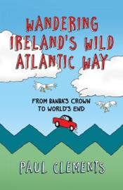 Wandering Ireland's Wild Atlantic Way