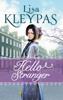 Lisa Kleypas - Hello Stranger artwork