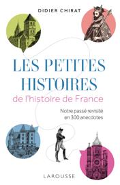 Les petites histoires de l'Histoire de France
