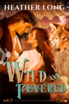 Wild And Fevered