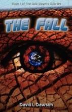 The Fall (The God Slayers Quartet, #1)