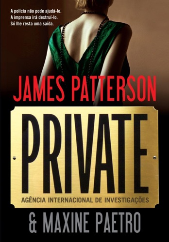 James Patterson & Maxine Paetro - Private