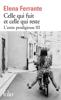 L'amie prodigieuse (Tome 3) - Celle qui fuit et celle qui reste - Elena Ferrante