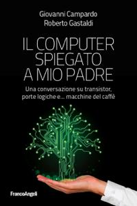 Il computer spiegato a mio padre Copertina del libro