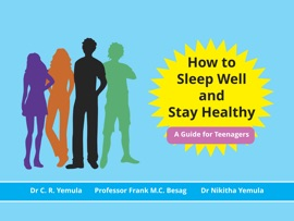 How To Sleep Well And Stay Healthy A Guide For Teenagers
