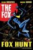 The Fox: Fox Hunt