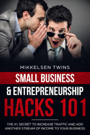 The #1 Secret to Increase Traffic and Other Streams of Income to Your Business book