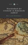 Woordenboek Der Grieksche En Romeinsche Oudheid