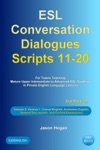 ESL Conversation Dialogues Scripts 11-20 Volume 2 Various I Including Casual English Australian English General Discussions And Clichd Expressions