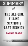 Summary Of The All-Girl Filling Stations Last Reunion A Novel By Fannie Flagg  Conversation Starters
