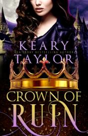 Crown of Ruin - Keary Taylor book summary