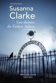 Les Dames de Grâce Adieu - Susanna Clarke