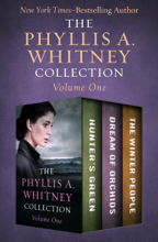 The Phyllis A. Whitney Collection Volume One