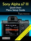 Sony Alpha A7 III Menu Setup Guide