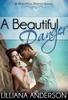 A Beautiful Danger (Beautiful Series 7)