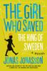 Jonas Jonasson - The Girl Who Saved The King Of Sweden artwork
