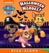 Halloween Heroes PAW Patrol Enhanced Edition
