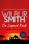 On Leopard Rock: A Life of Adventures Book Cover