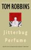 Tom Robbins - Jitterbug Perfume artwork
