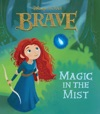 Brave  Magic In The Mist