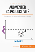 Augmenter sa productivité