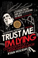 Ryan Holiday - Trust Me I'm Lying artwork