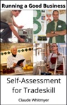 Running A Good Business Self-Assessment For Tradeskill